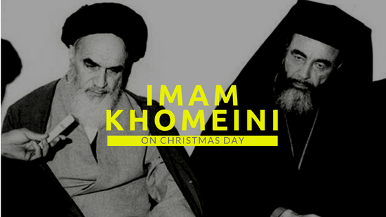 Imam Khomeini invited Christian Leaders on Christmas